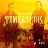 Te Quiero by Los Temerarios