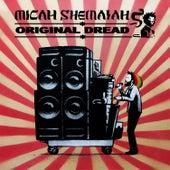 Original Dread by Micah Shemaiah