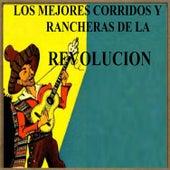 Los Mejores Corridos y Rancheras de la Revolución by Various Artists