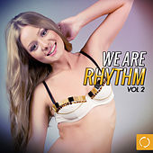 We Are Rhythm, Vol. 2 by Various Artists
