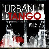 Urban Tango, Vol. 2 (The Ultimate Sound Trends) by Various Artists