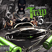I Pledge Allegiance to the Trap, Vol. 5 von Various Artists