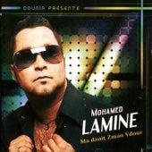 Ma danit zman ydour by Mohamed Lamine