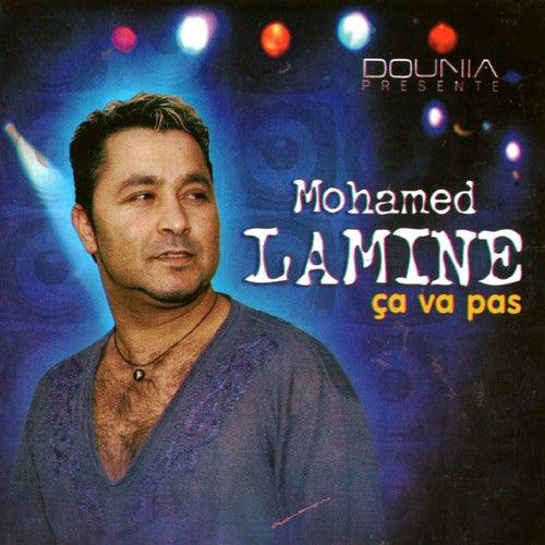 Ca va pas by Mohamed Lamine
