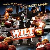 Wilt Chamberlain 3 by Gucci Mane