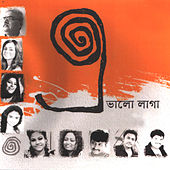 E Bhalo Laga by Various Artists
