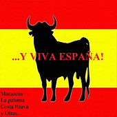 ...Y Viva España ! by Various Artists
