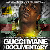 The Documentary by Gucci Mane