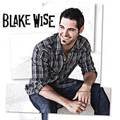 I've Got This Feeling - Single by Blake Wise
