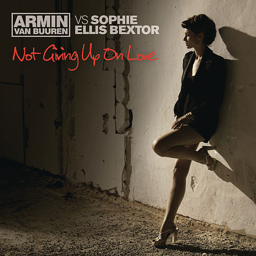 Not Giving Up On Love by Sophie Ellis Bextor