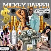 Money Shot by Mickey Dapper