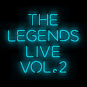 The Legends Live - Vol. 2 by Various Artists