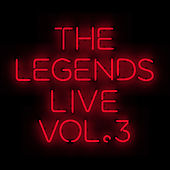 The Legends Live - Vol. 3 by Various Artists
