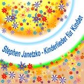 Kinderlieder für Kinder by Stephen Janetzko