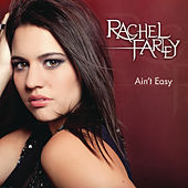 Ain't Easy by Rachel Farley