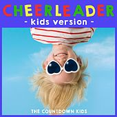 Cheerleader (Kids Version) von The Countdown Kids