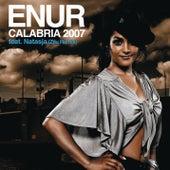 Calabria 2007 (Zilu Remix) by Enur