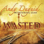 Wasted by Andy Duguid