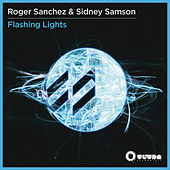 Flashing Lights (Remixes) by Roger Sanchez
