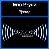 Pjanoo by Eric Prydz