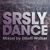 SRSLY Dance by Various Artists