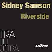 Riverside by Sidney Samson