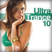 Ultra Trance 10 by Various Artists