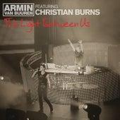 This Light Between Us (Remixes) by Armin Van Buuren