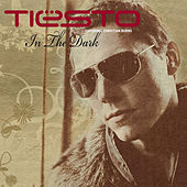 In The Dark by Tiësto