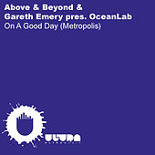 On A Good Day (Metropolis) by Oceanlab