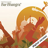 GlobeSonic presents Bar Bhangra by Various Artists