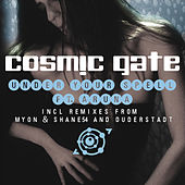 Under Your Spell by Cosmic Gate
