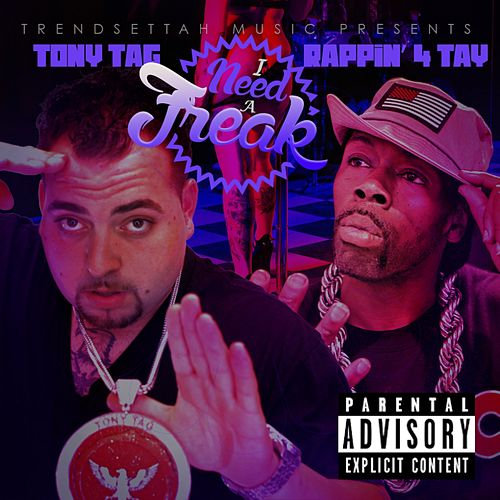 I Need A Freak - Single by Rappin' 4-Tay