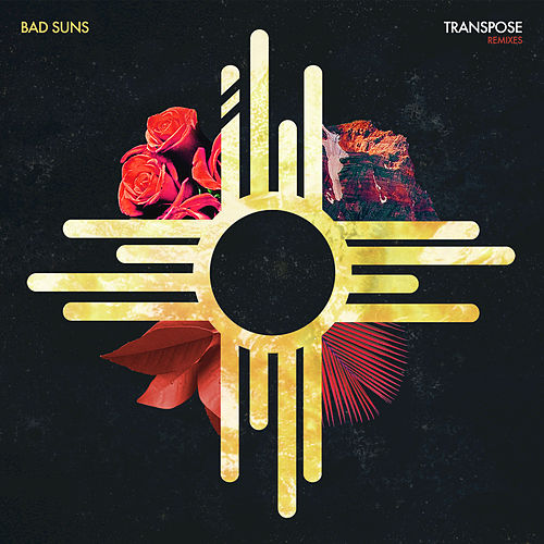 Transpose (Remixes) by Bad Suns