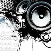 Good up Good up Riddim by Various Artists