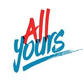 All Yours by Ryan Stevenson