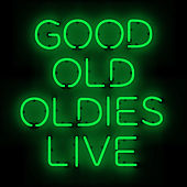 Good Old Oldies Live by Various Artists