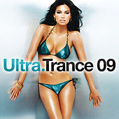 Ultra Trance 09 by Various Artists