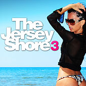 The Jersey Shore 3 by Various Artists