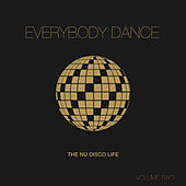 Everybody Dance, Vol. 2 - Nu Disco Compilation by Various Artists
