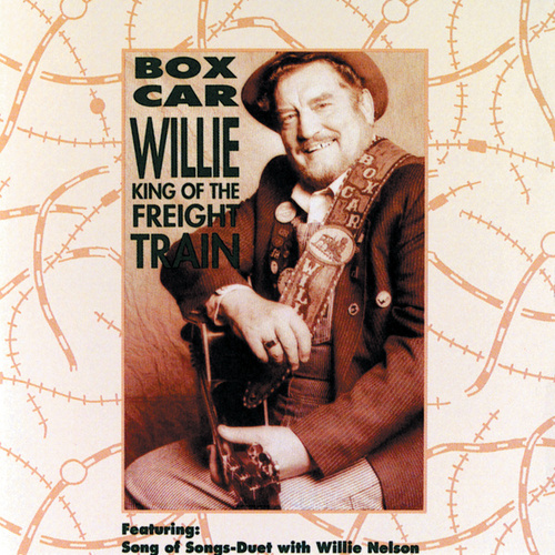 King Of The Freight Train by Boxcar Willie