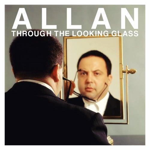 Allan Through the Looking Glass by Allan Sherman