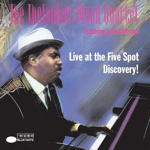 Live At The Five Spot--Discovery! von Thelonious Monk