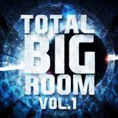 Total Bigroom, Vol. 1 - EP by Various Artists