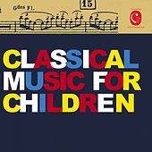Classical Music for Children by Various Artists