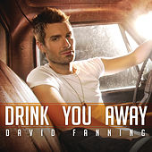 Drink You Away by David Fanning