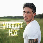 Michael Ray by Michael Ray