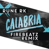 Calabria (Firebeatz Remix) by Rune RK