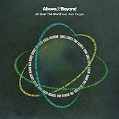 All Over The World (Remixes) by Above & Beyond