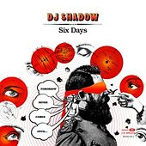 Six Days by DJ Shadow